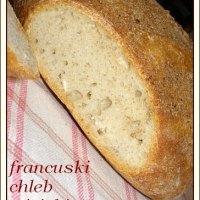 Francuski chleb wiejski - Weekendowa Piekarnia #48